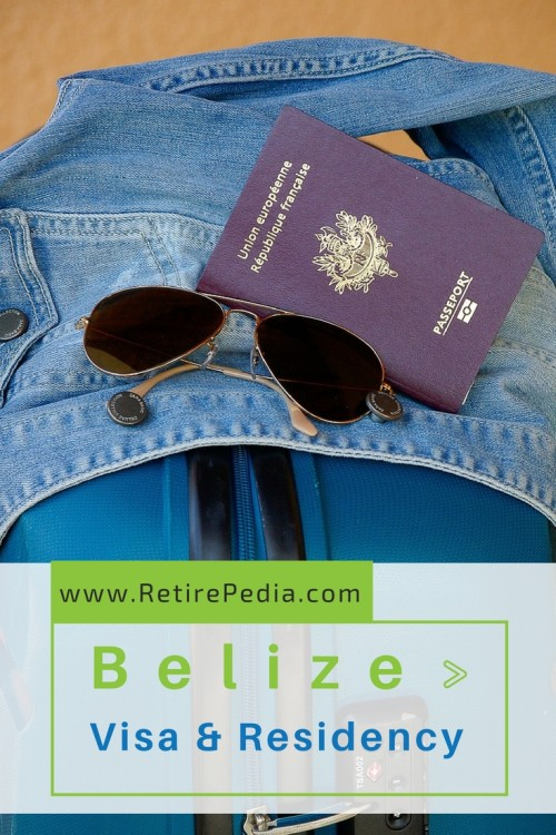 Belize Retirement: Visa Requirements and Residency Process