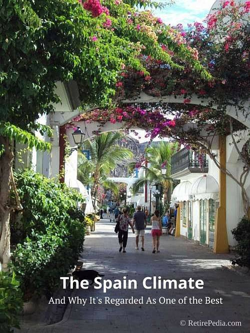 Retire to Spain and Enjoy its Excellent Climate.